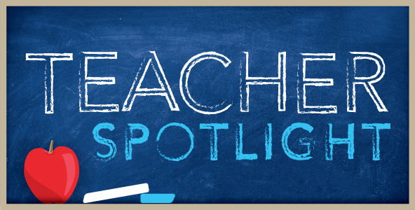 Jr./Sr. High School Teacher Spotlight May 6