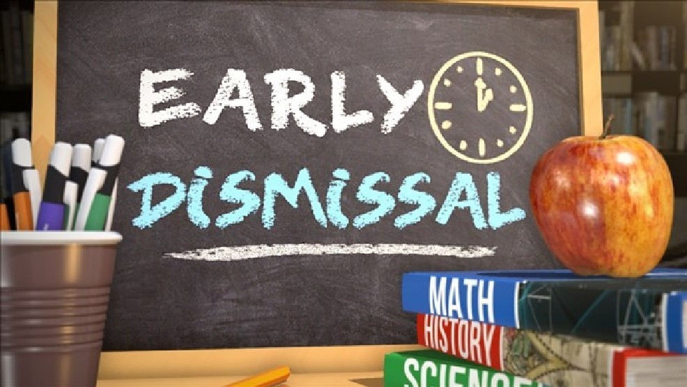 Early Dismissal 11/8/19